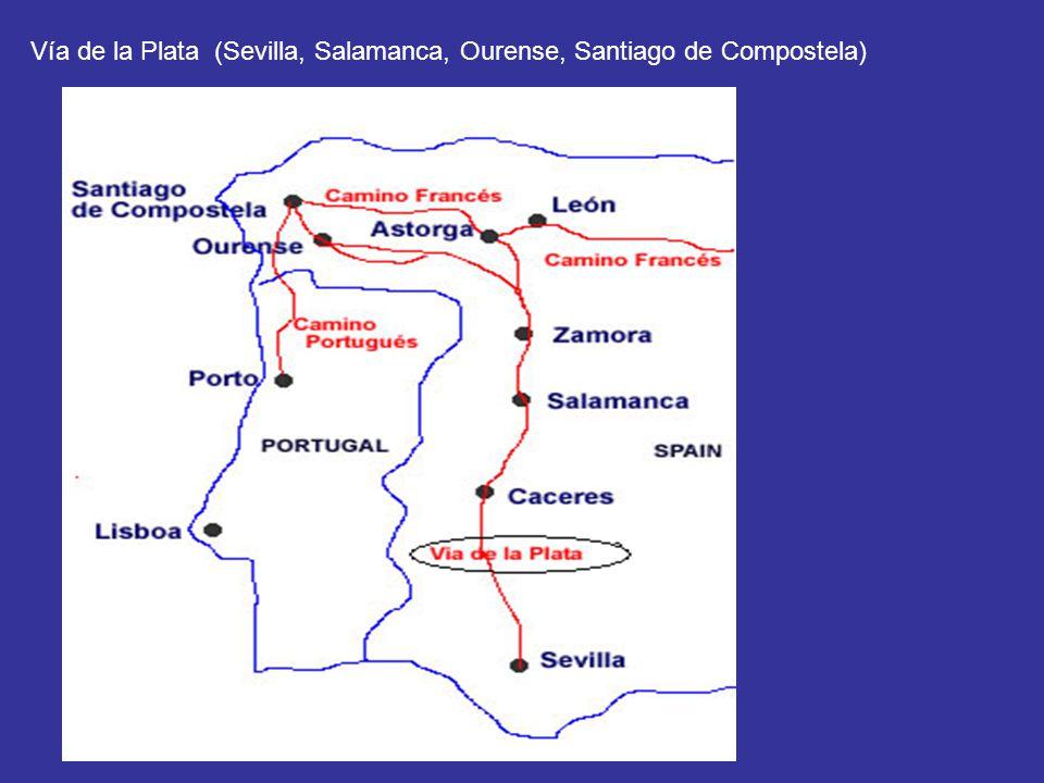 Vía de la Plata (Sevilla, Salamanca, Ourense, Santiago de Compostela)