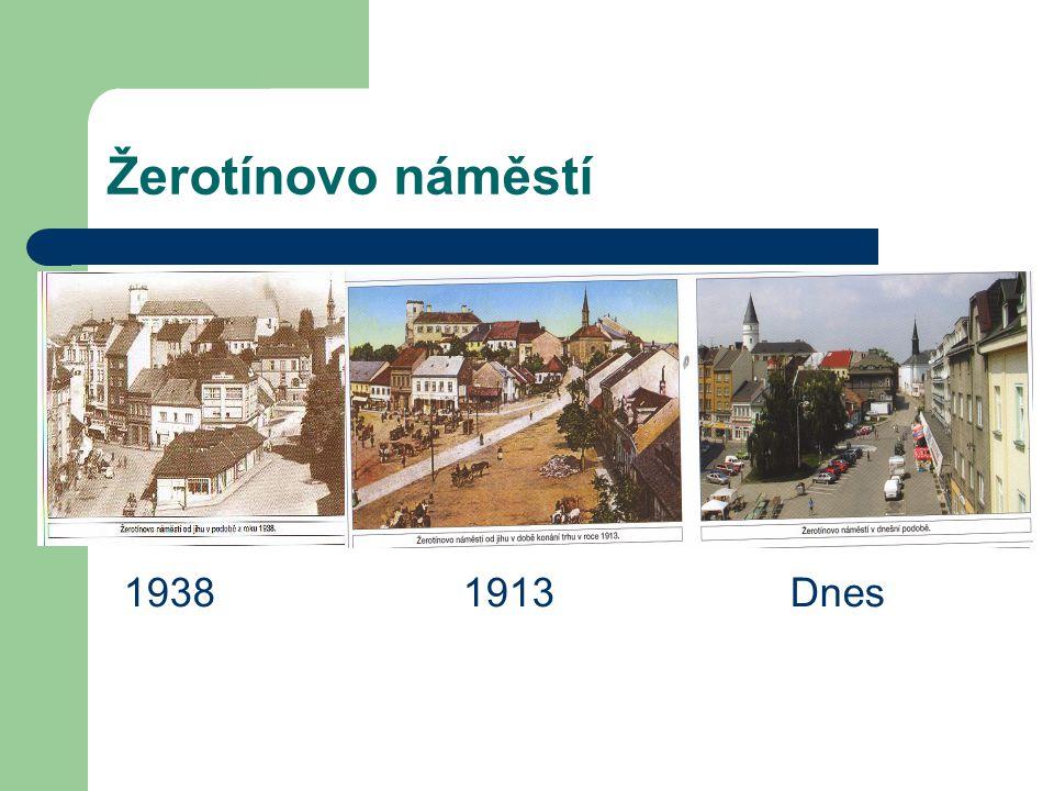 Žerotínovo náměstí 1938 1913 Dnes