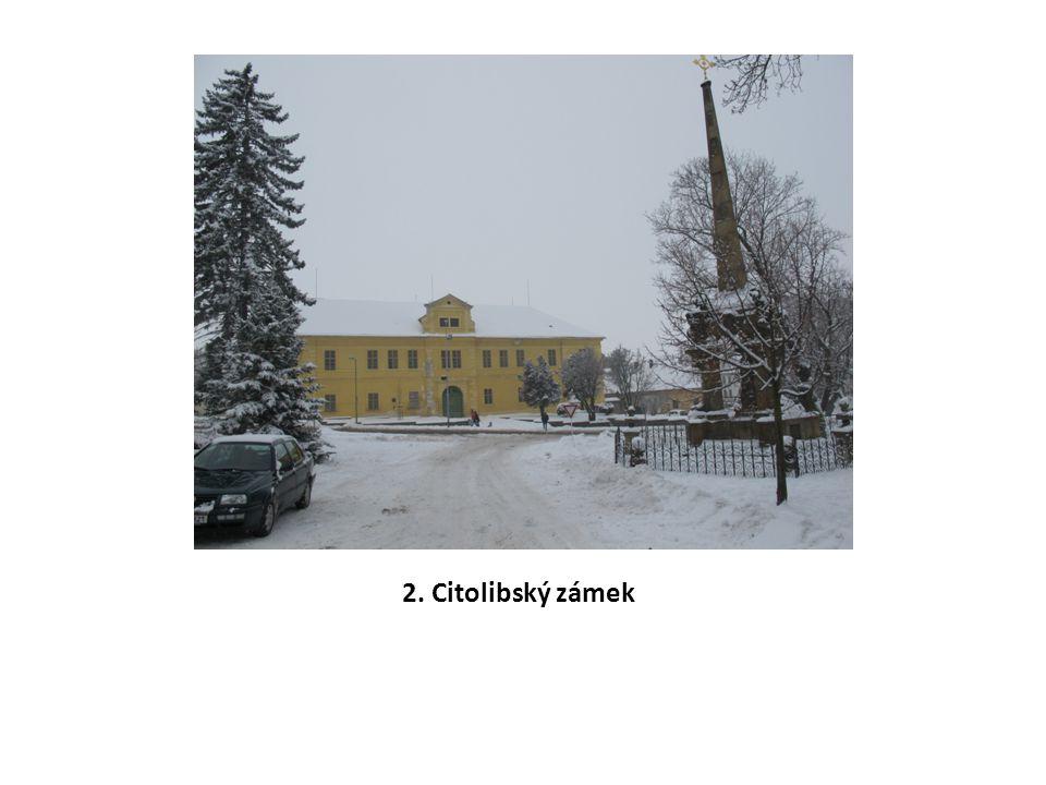 2. Citolibský zámek