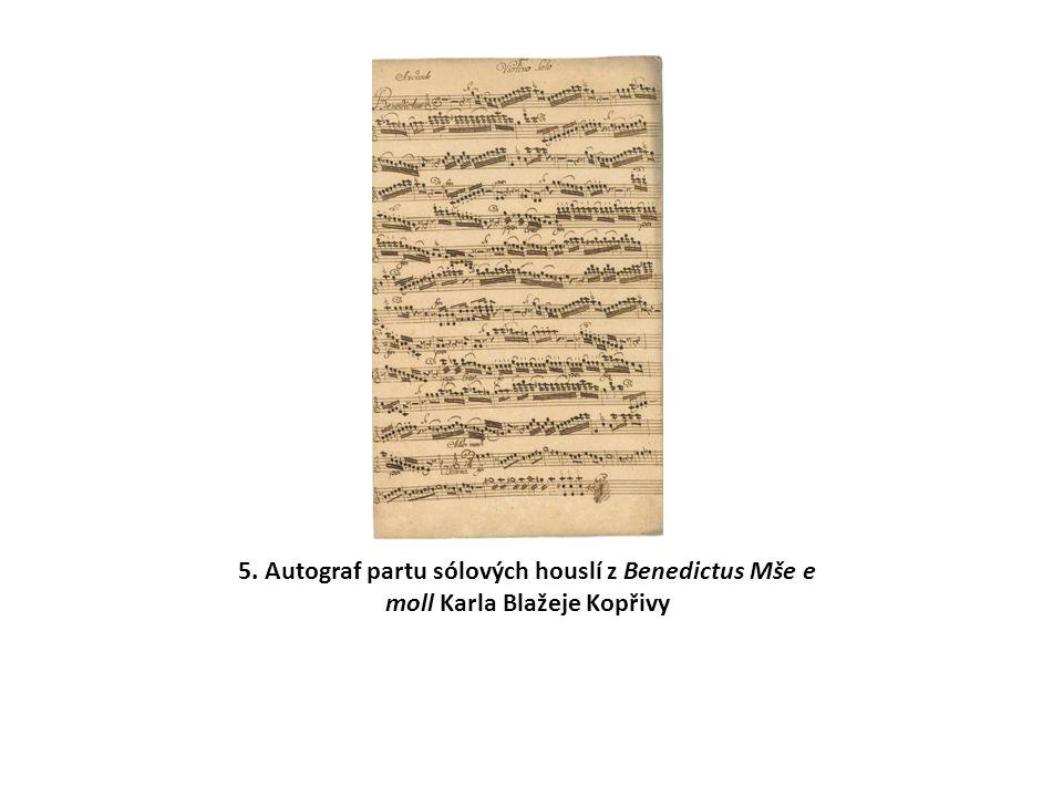 5. Autograf partu sólových houslí z Benedictus Mše e moll Karla Blažeje Kopřivy