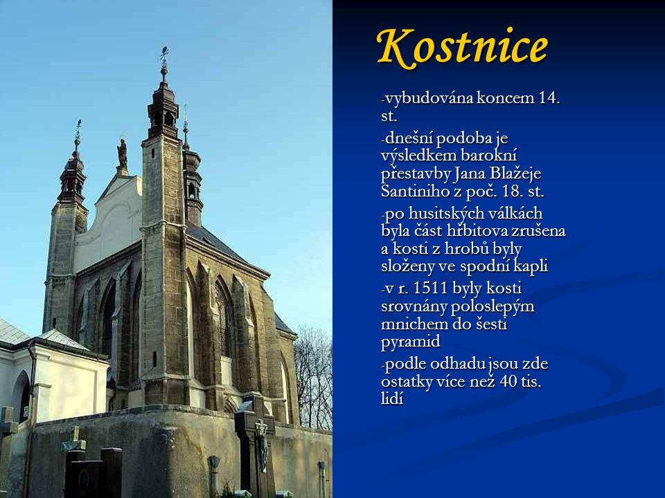 Kostnice - vybudována koncem 14.st.
