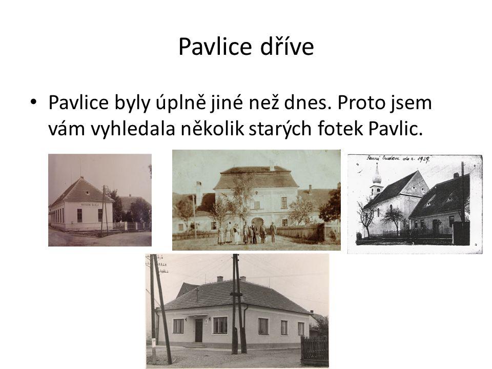 Místní kostel Pavlický kostel je zasvěcený sv.Filipovi a Jakubovi.
