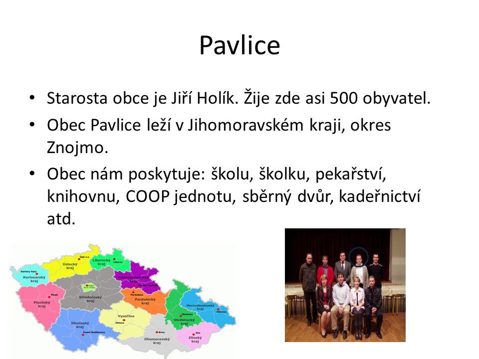 Pavlice Starosta obce je Jiří Holík.Žije zde asi 500 obyvatel.