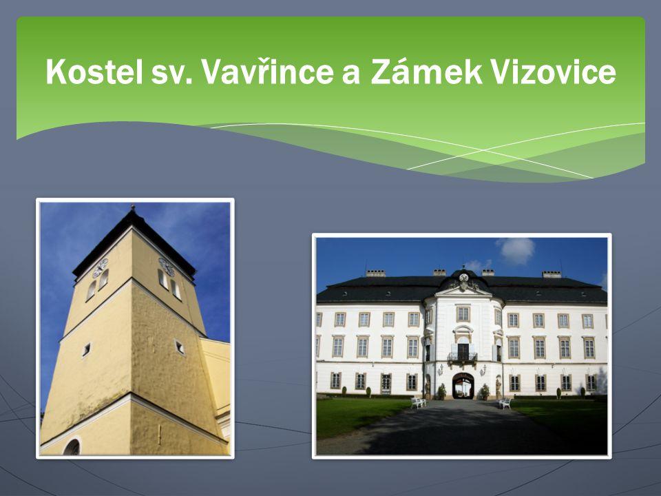 Kostel sv. Vavřince a Zámek Vizovice