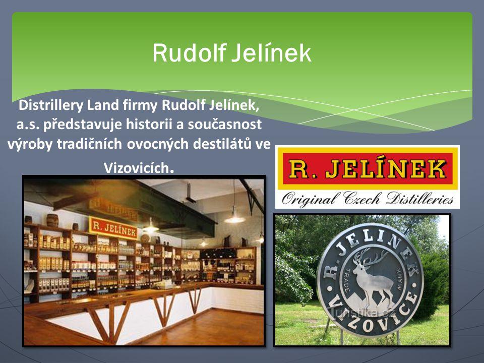 Distrillery Land firmy Rudolf Jelínek, a.s.