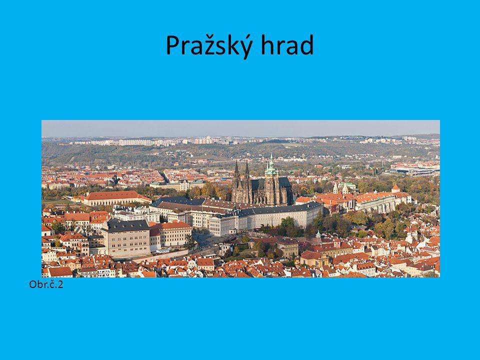 Pražský hrad Obr.č.2
