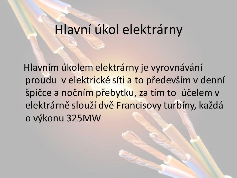 Hlavní úkol elektrárny Hlavním úkolem elektrárny je vyrovnávání proudu v elektrické síti a to především v denní špičce a nočním přebytku, za tím to úč