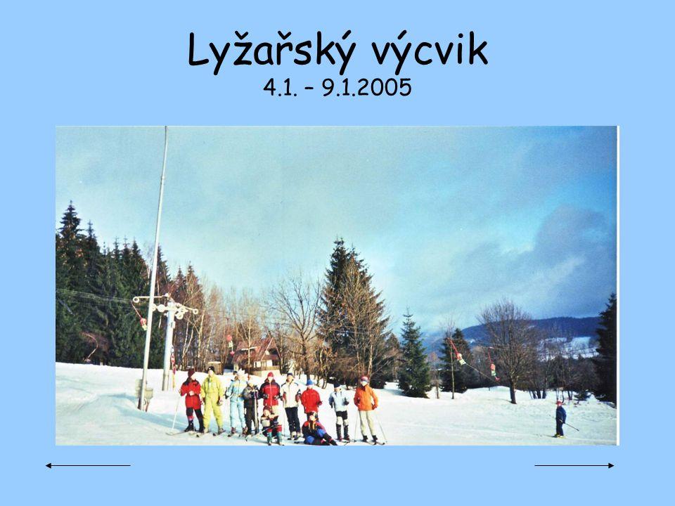 Lyžařský výcvik 4.1. – 9.1.2005