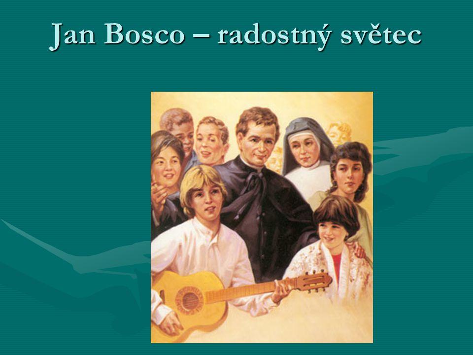 Jan Bosco – radostný světec