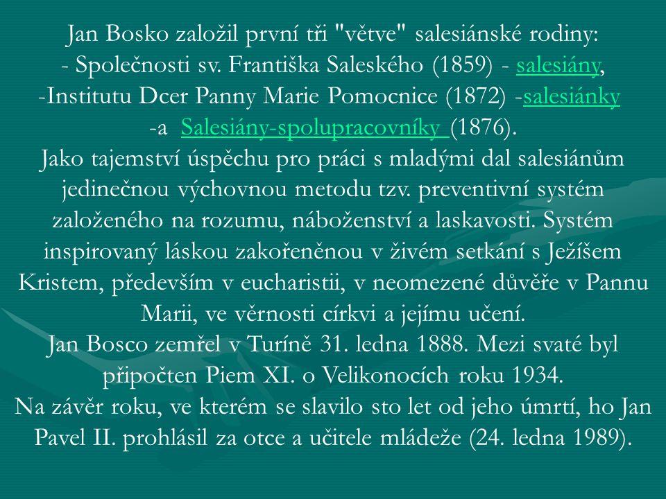 Jan Bosko založil první tři