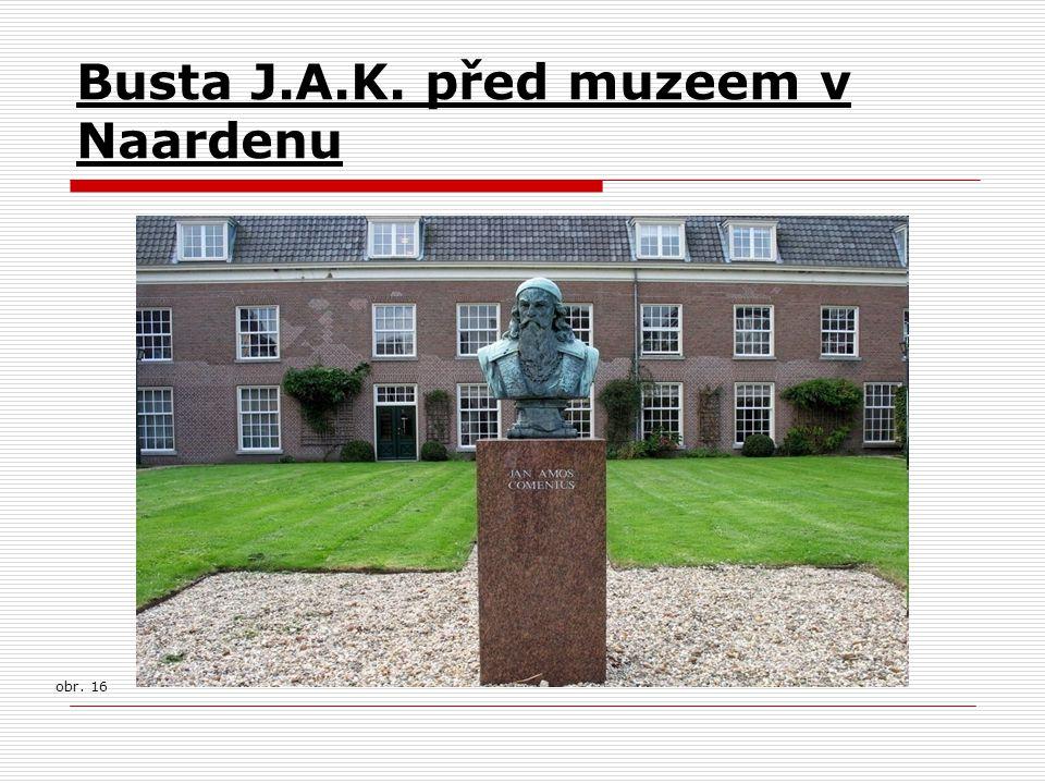 Busta J.A.K. před muzeem v Naardenu obr. 16