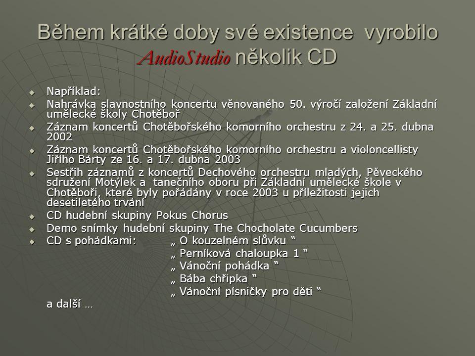 Během krátké doby své existence vyrobilo AudioStudio několik CD  Například:  Nahrávka slavnostního koncertu věnovaného 50. výročí založení Základní