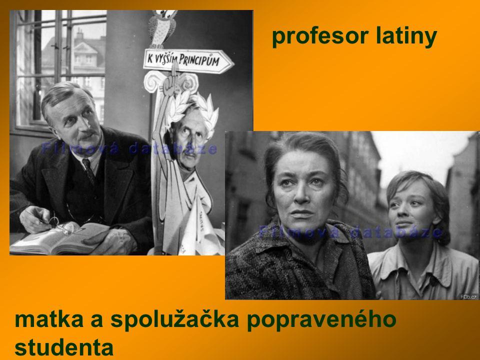 profesor latiny matka a spolužačka popraveného studenta