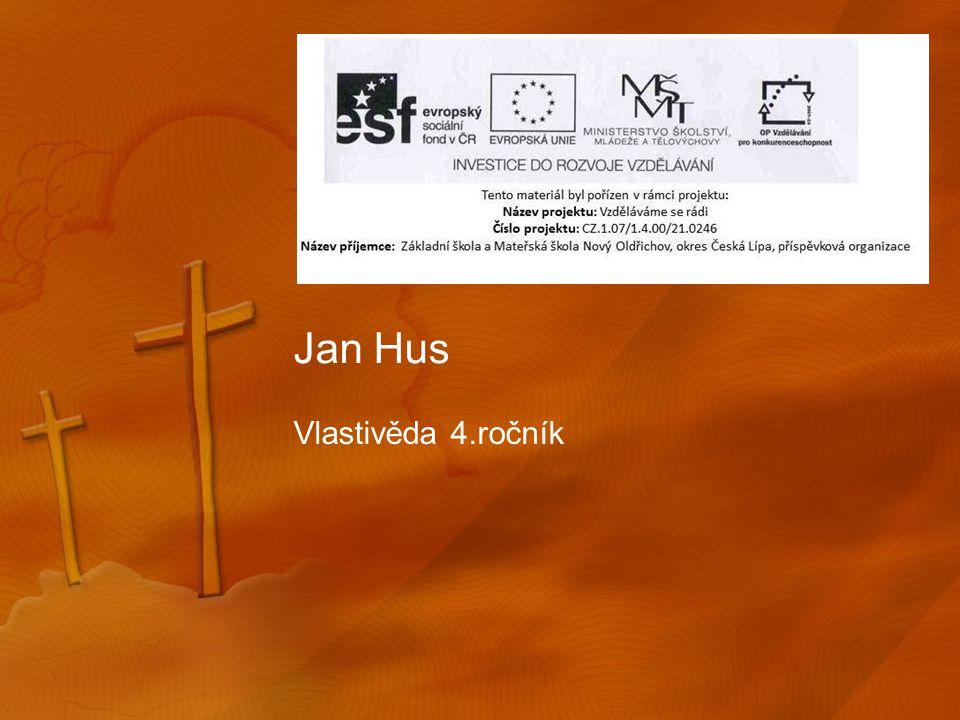 Jan Hus Vlastivěda 4.ročník