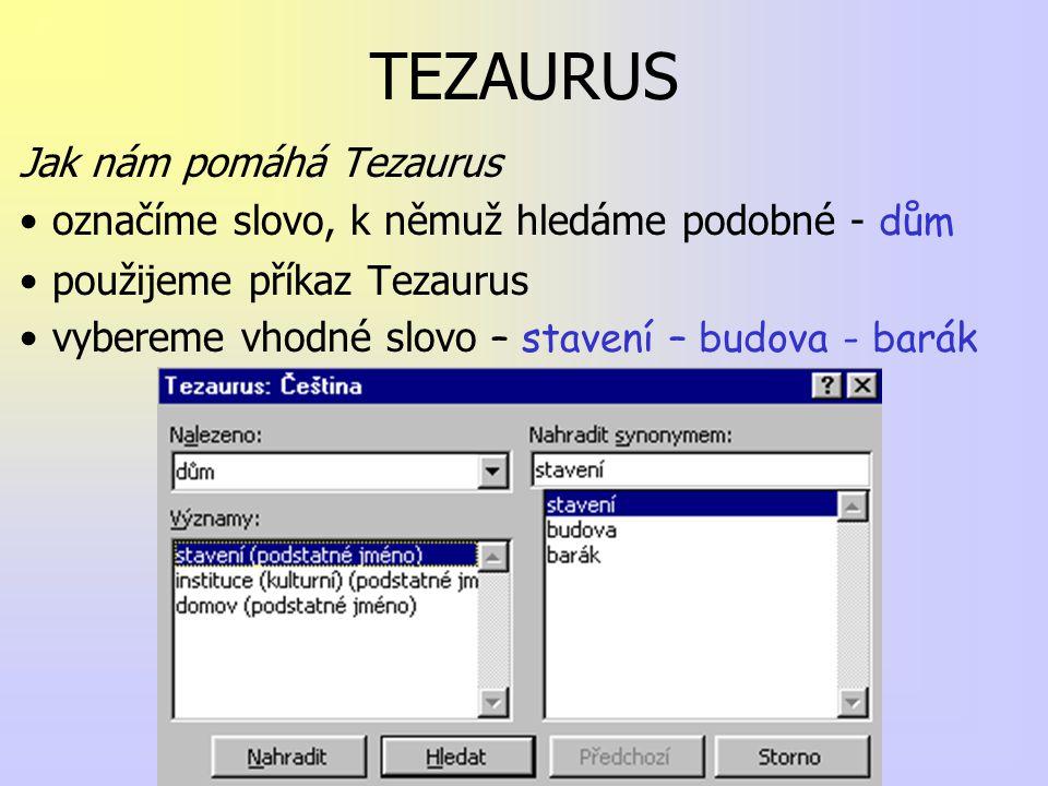 VKLÁDÁNÍ OBJEKTŮ Do textu můžeme vkládat různé objekty obrázky –nakreslené –skenované –z internetu tabulky –vytvořené v MS Word –vytvořené v MS Excel grafy matematické vzorce prvky z jiných aplikací a další