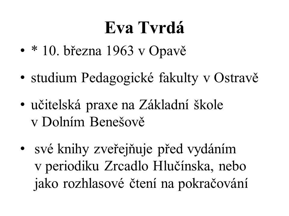 Eva Tvrdá * 10.