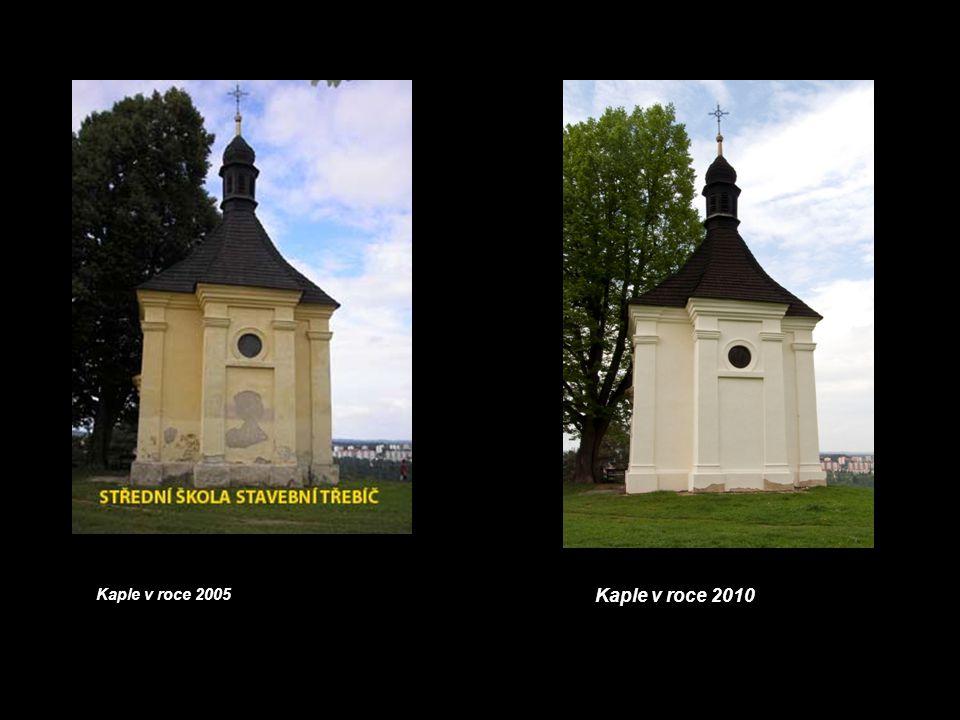 Kaple v roce 2005 Kaple v roce 2010
