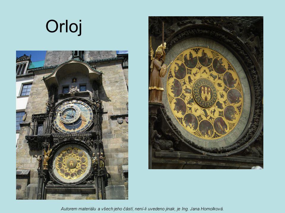 Orloj Autorem materiálu a všech jeho částí, není-li uvedeno jinak, je Ing. Jana Homolková.
