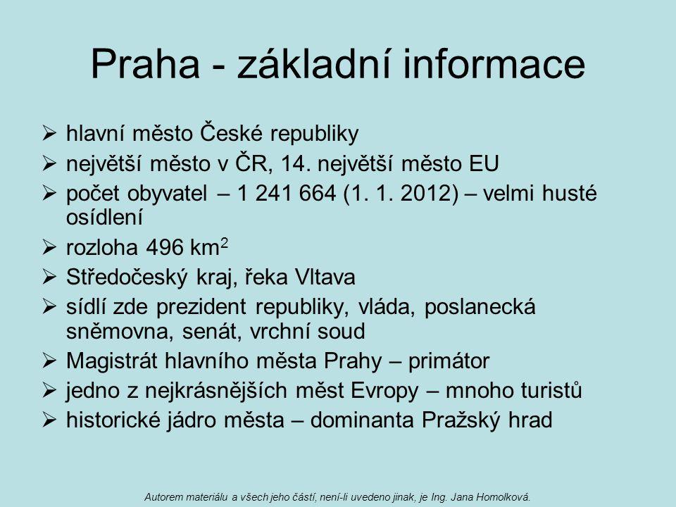 Praha - základní informace  hlavní město České republiky  největší město v ČR, 14.