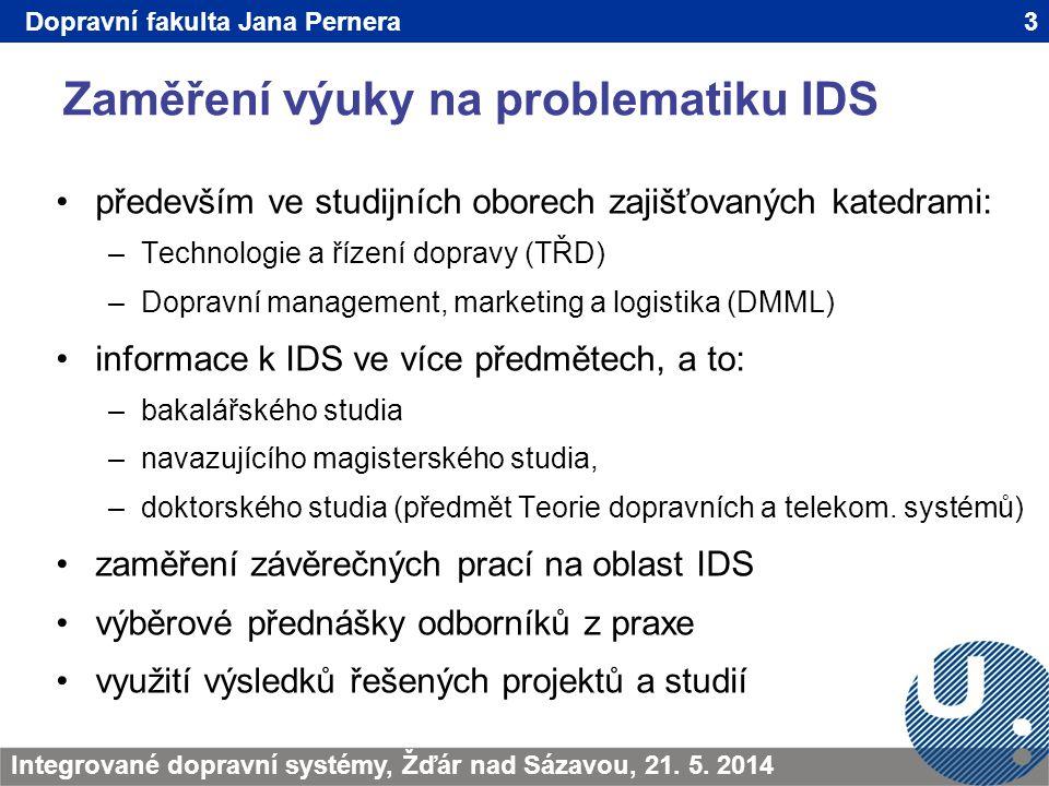 Zaměření výuky na problematiku IDS 3TRANSCOM - Žilina 200923.