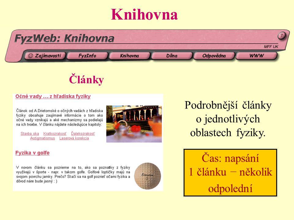 Knihovna Články Podrobnější články o jednotlivých oblastech fyziky.