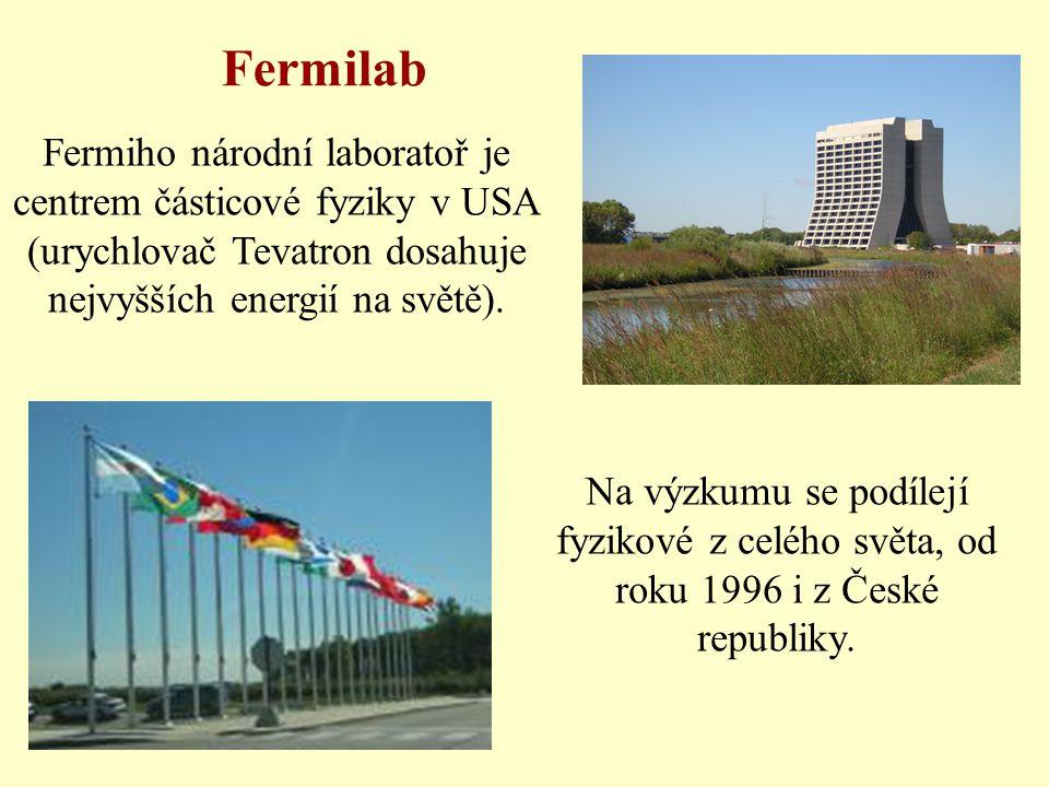 Fermiho národní laboratoř je centrem částicové fyziky v USA (urychlovač Tevatron dosahuje nejvyšších energií na světě).