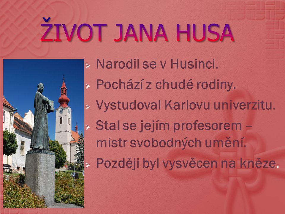 Narodil se v Husinci. Pochází z chudé rodiny.  Vystudoval Karlovu univerzitu.