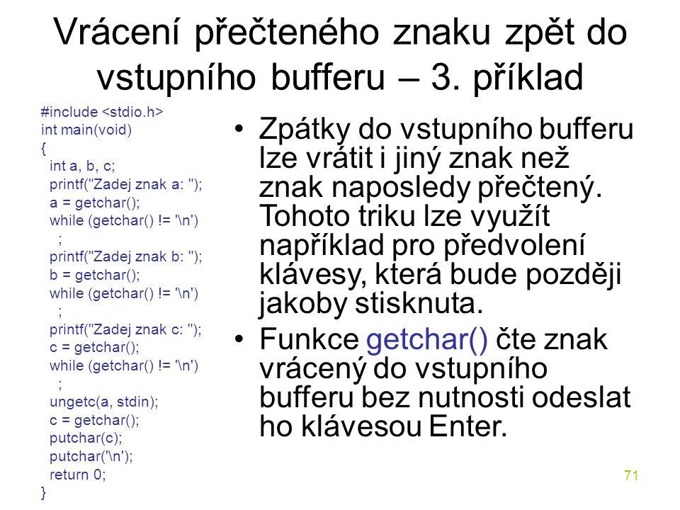 71 Vrácení přečteného znaku zpět do vstupního bufferu – 3.