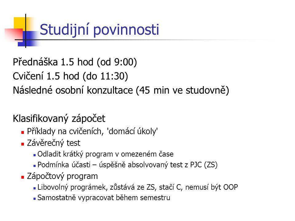 Polymorfismus - motivace class zvire { jez() { priroda(); }; }; class pes : public zvire { jez() { maso(1); }; }; class pitbul : public pes { jez() { maso(10); }; }; class clovek : public zvire { jez() { hospoda(); }; }; zvire pytlik; pes punta; pitbul zorro; clovek pepa; pytlik.jez();// priroda(); punta.jez();// maso(1); zorro.jez();// maso(10); pepa.jez();// hospoda(); Tohle není polymorfismus .