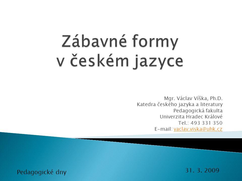 Mgr.Václav Víška, Ph.D.