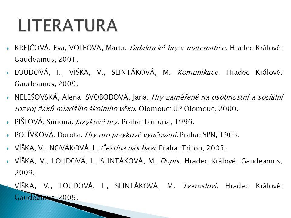  KREJČOVÁ, Eva, VOLFOVÁ, Marta.Didaktické hry v matematice.