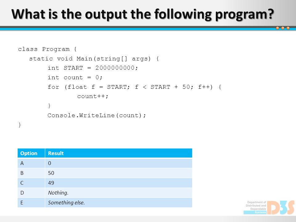 What is the output the following program.