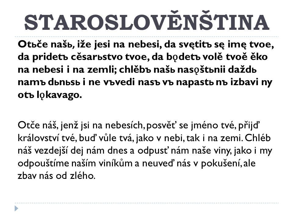 PRAČEŠTINA/STARÁ ČEŠTINA  od konce 10.století do konce 13.