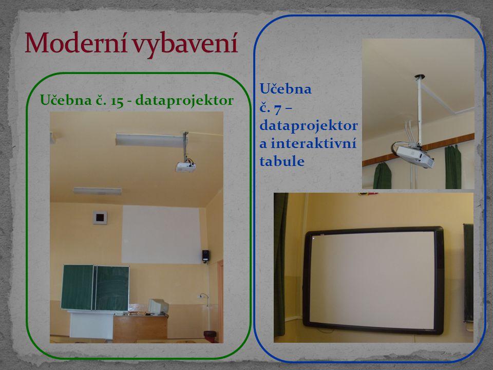 Učebna č. 15 - dataprojektor Učebna č. 7 – dataprojektor a interaktivní tabule