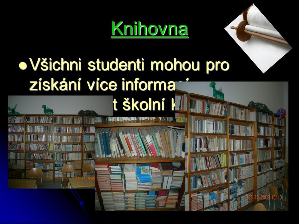 Knihovna Všichni studenti mohou pro získání více informací navštěvovat školní knihovnu Všichni studenti mohou pro získání více informací navštěvovat š