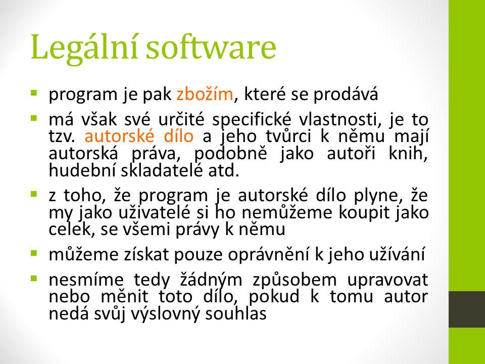 Legální software  program je pak zbožím, které se prodává  má však své určité specifické vlastnosti, je to tzv. autorské dílo a jeho tvůrci k němu m