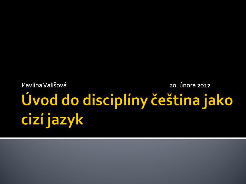  čeština jako cizí jazyk vs.