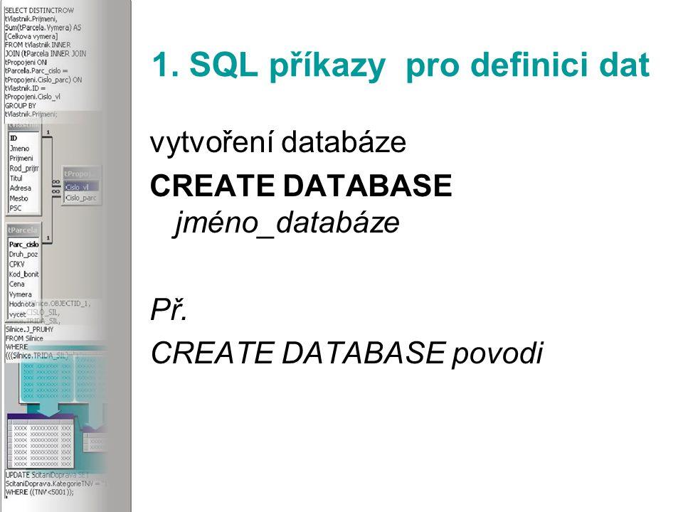 3.SQL příkazy pro editaci dat Výběr všech atributů Př.SELECT * FROM tOsoba Př.