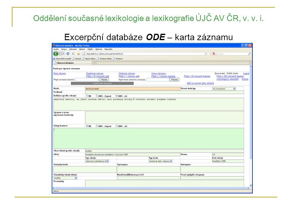 Oddělení současné lexikologie a lexikografie ÚJČ AV ČR, v. v. i. Excerpční databáze ODE – karta záznamu
