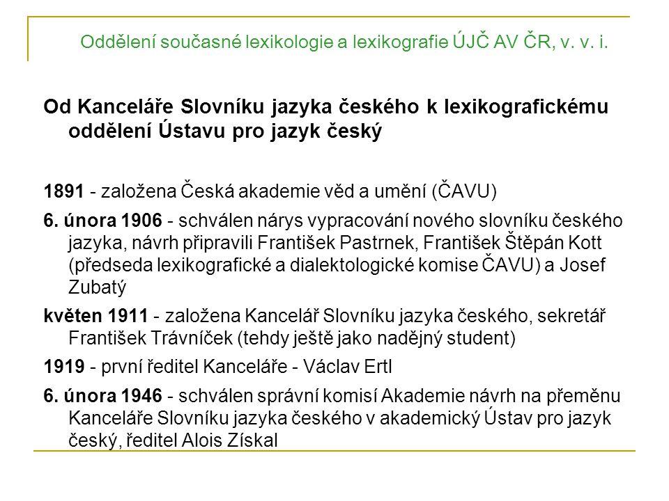 Oddělení současné lexikologie a lexikografie ÚJČ AV ČR, v.