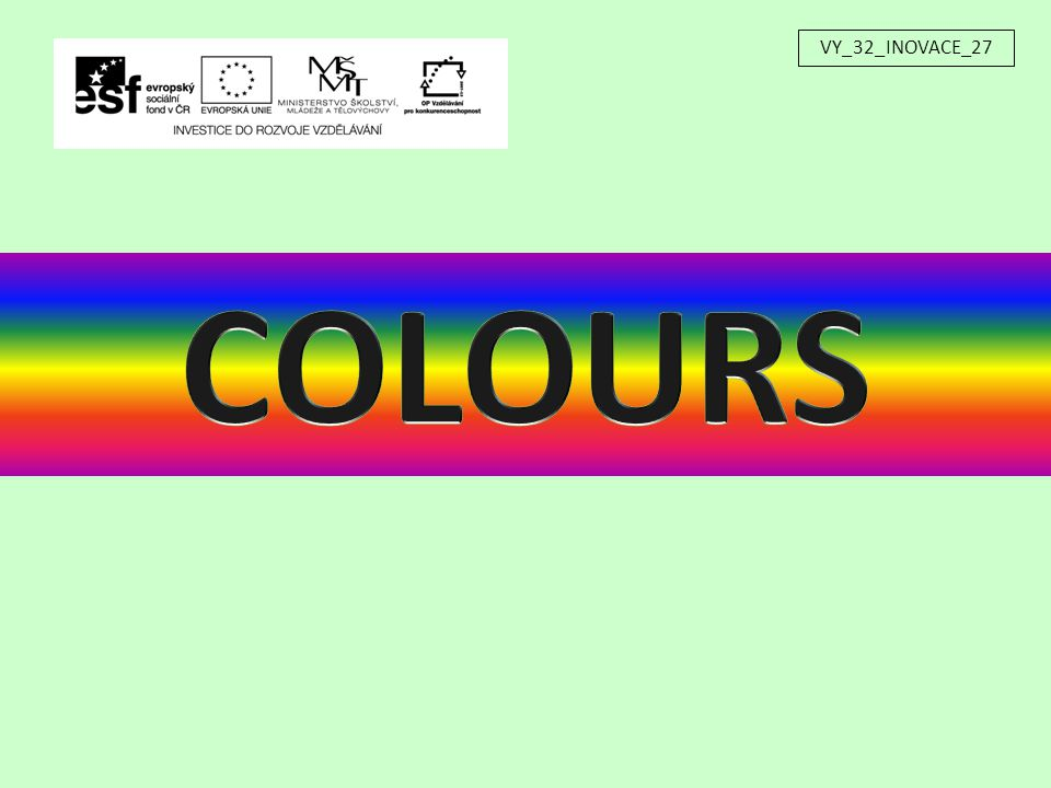 Which colour is missing? What colour is this? VY_32_INOVACE_27