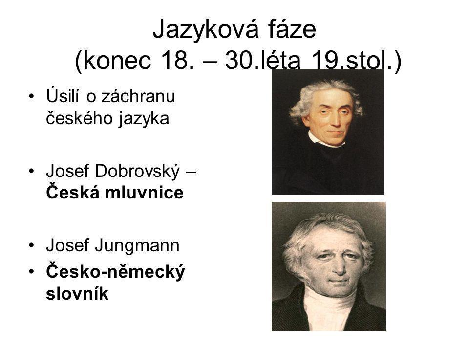 Jazyková fáze (konec 18.