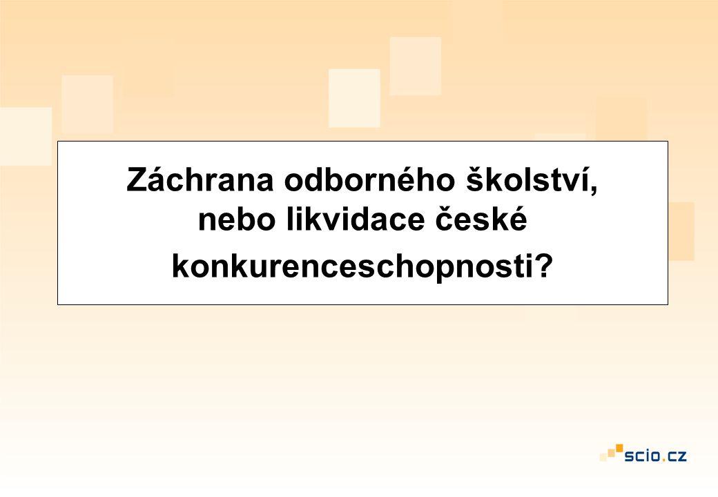 Záchrana odborného školství, nebo likvidace české konkurenceschopnosti?