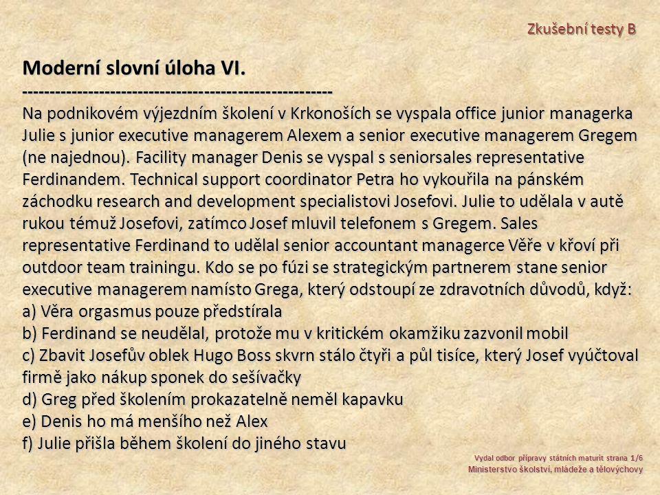 Moderní slovní úloha VI.