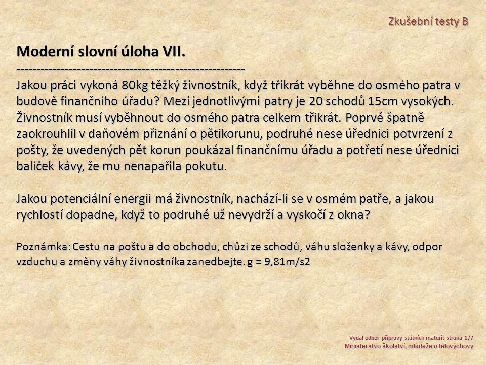Moderní slovní úloha VII.