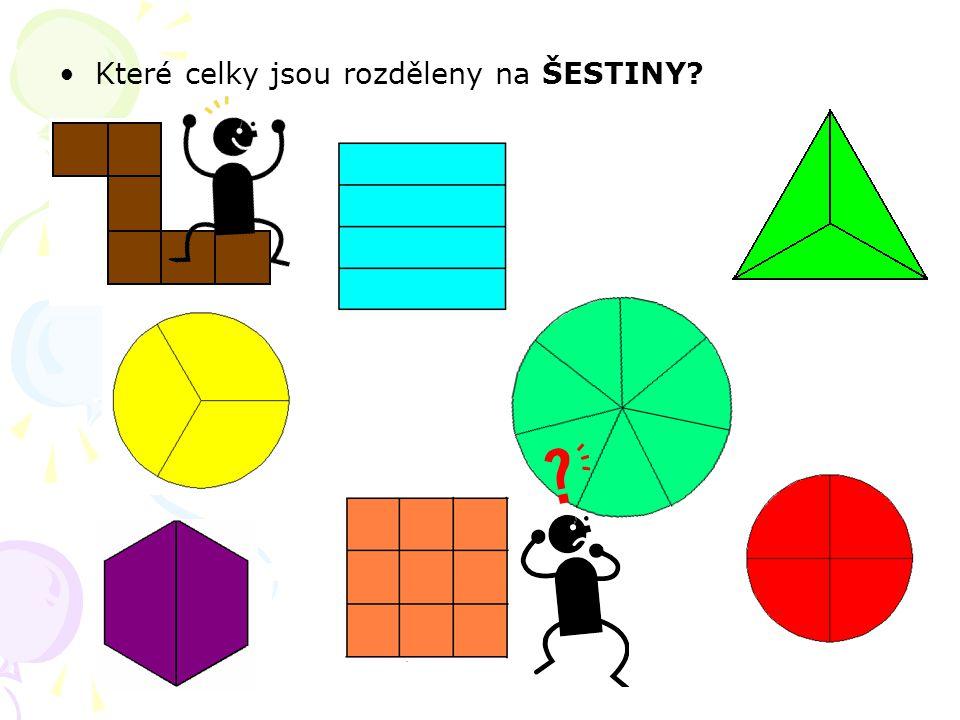 Které celky jsou rozděleny na ŠESTINY?