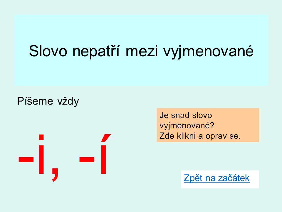 Podmět je jednoduchý Urči mluvnické číslo podmětu.