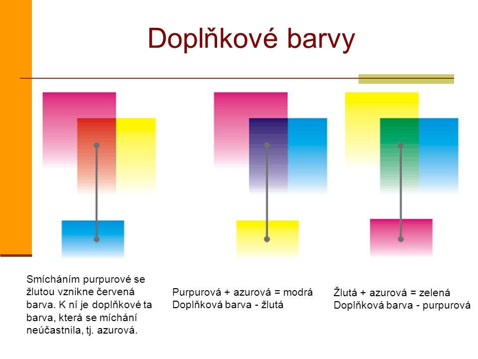 Doplňkové barvy Smícháním purpurové se žlutou vznikne červená barva. K ní je doplňkové ta barva, která se míchání neúčastnila, tj. azurová. Purpurová