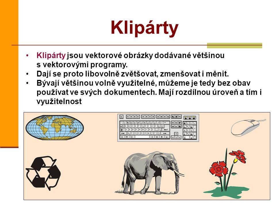 Klipárty Klipárty jsou vektorové obrázky dodávané většinou s vektorovými programy. Dají se proto libovolně zvětšovat, zmenšovat i měnit. Bývají většin