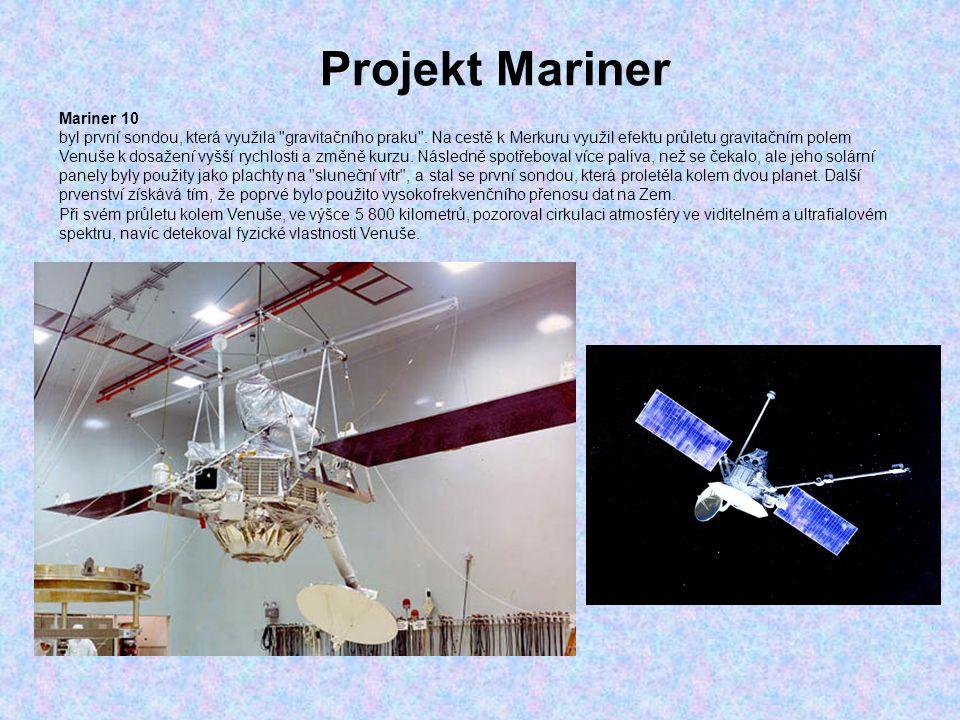Projekt Mariner Mariner 10 byl první sondou, která využila